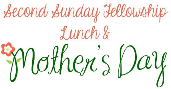 Second Sunday Fellowship Lunch – May