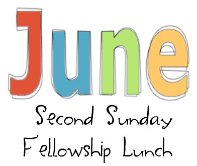Second Sunday Fellowship Lunch – June